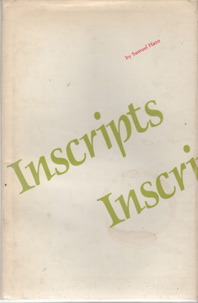 INSCRIPTS. Samuel HAZO.