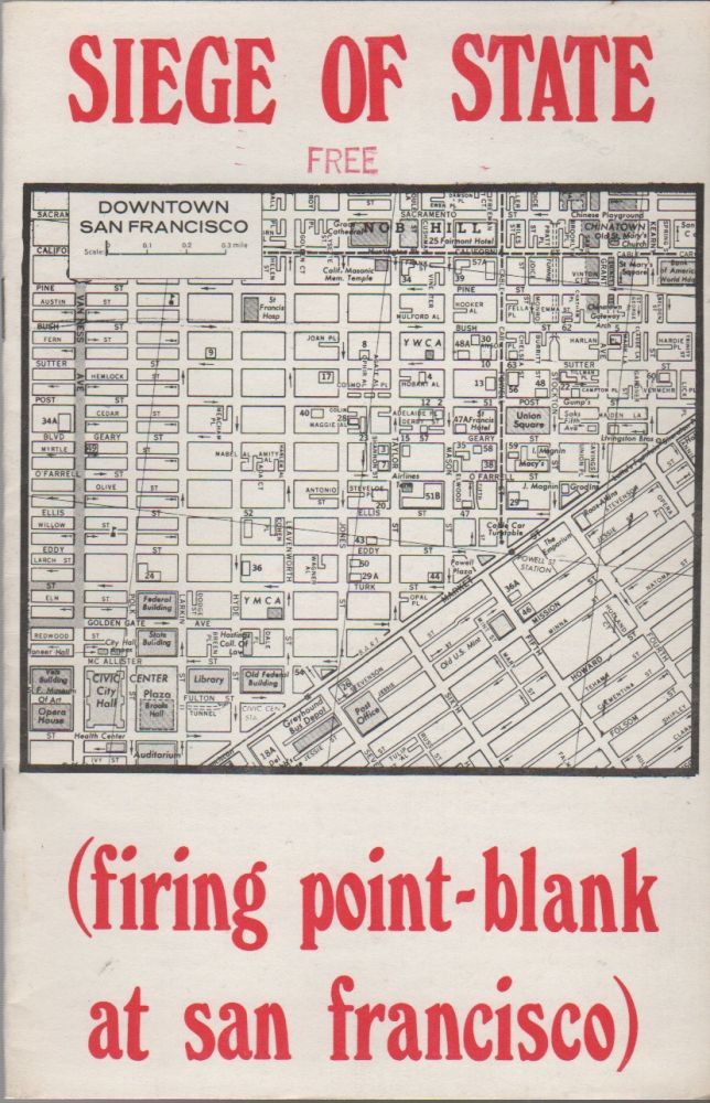 SIEGE OF STATE (Firing Point-Blank at San Francisco). Situationists, . Point-Blank!, Pro-Situ.