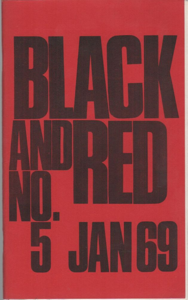 BLACK & RED - No. 5 - January 1969. Situationists, Pro-Situ, Fredy PERLMAN.