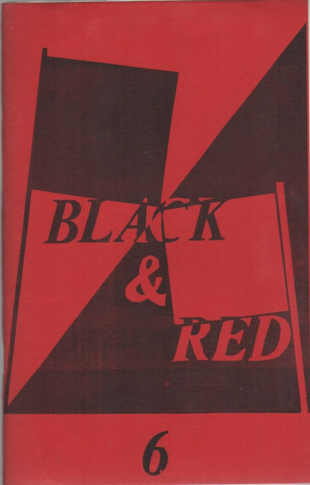 BLACK & RED - No. 6 - March 1969. Situationists, Pro-Situ, Fredy PERLMAN.