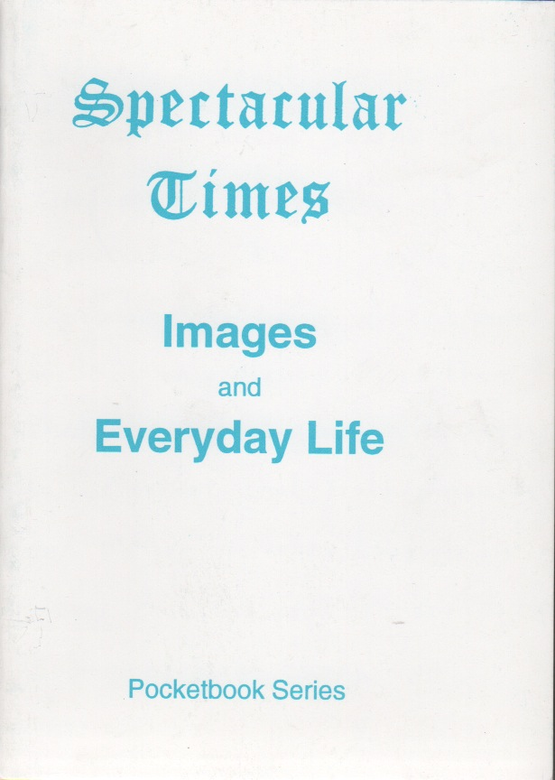 IMAGES and EVERYDAY LIFE [Spectacular Times Pocketbook Series Nos. 1 and 2]. Larry LAW.
