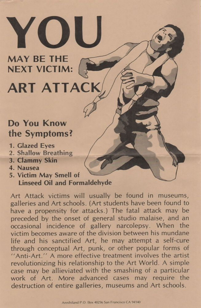 YOU MAY BE THE NEXT VICTIM: Art Attack [Poster]. Situationists, . . Annihiland, Pro-Situ, John ZERZAN.