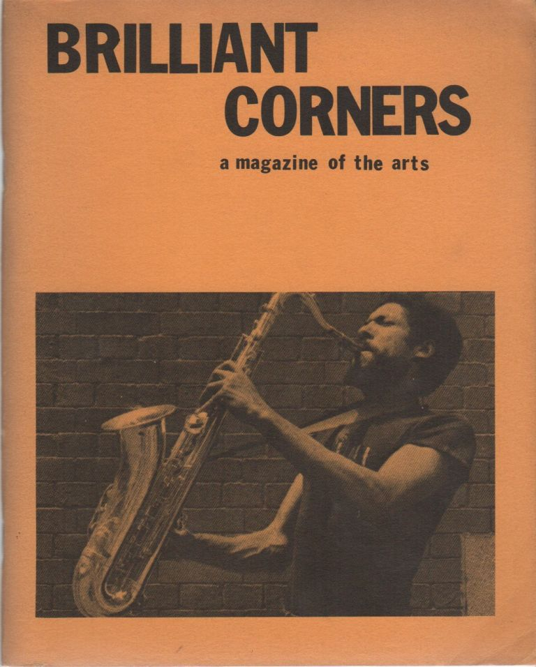 BRILLIANT CORNERS: A Magazine of the Arts - No. 9 - Summer 1978. Art LANGE, Peter Inman Richard Kostelanetz, Fielding Dawson, Contributors.