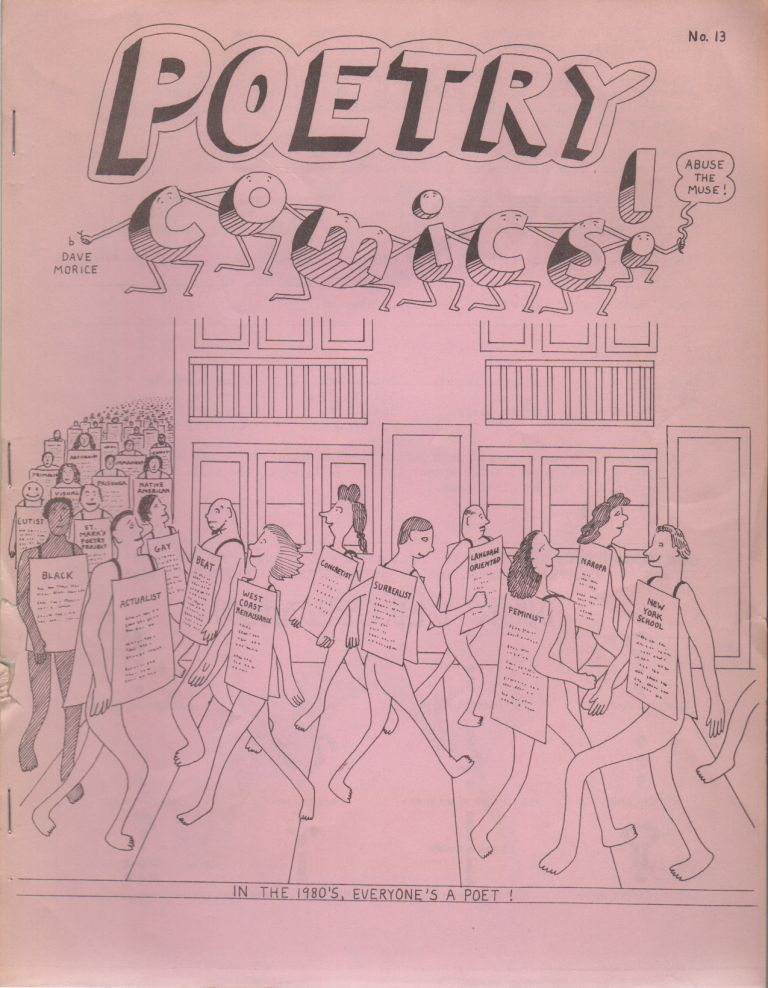 POETRY COMICS - No. 13 - January 1981. Dave MORICE, Susan Howe Dick Higgins, T. S. Eliot, Emily Dickinson, Opal L. Nations, Terence Winch, Contributors.