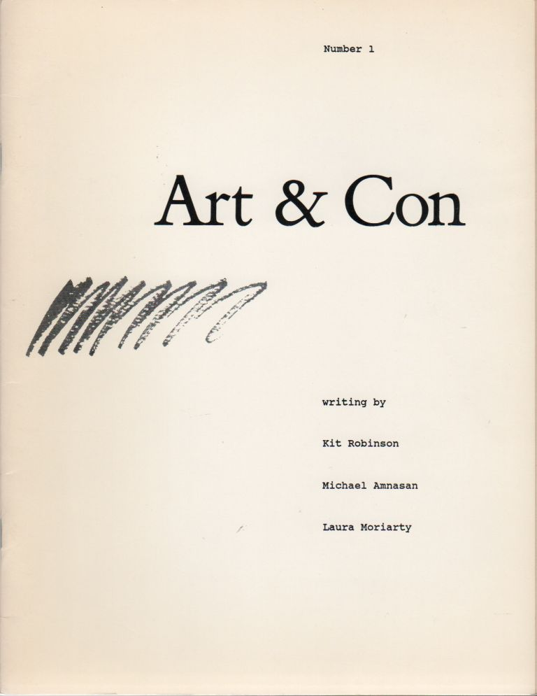 ART & CON - No. 1. Jerry ESTRIN, Michael Amnasan Kit Robinson, Laura Moriarty, Contributors.