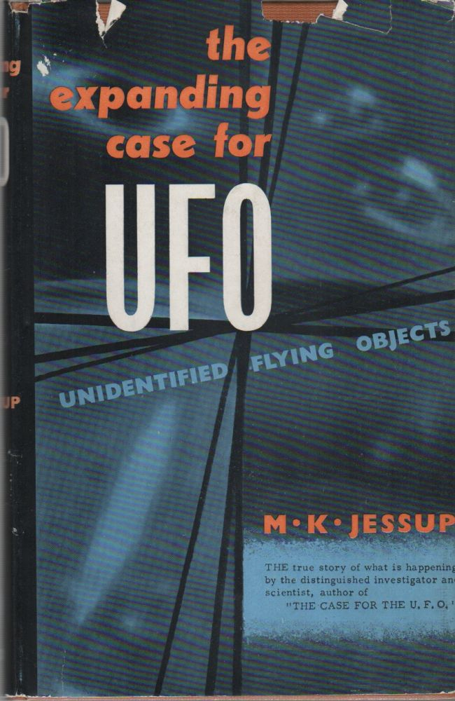 THE EXPANDING CASE FOR THE UFO. M. K. JESSUP.