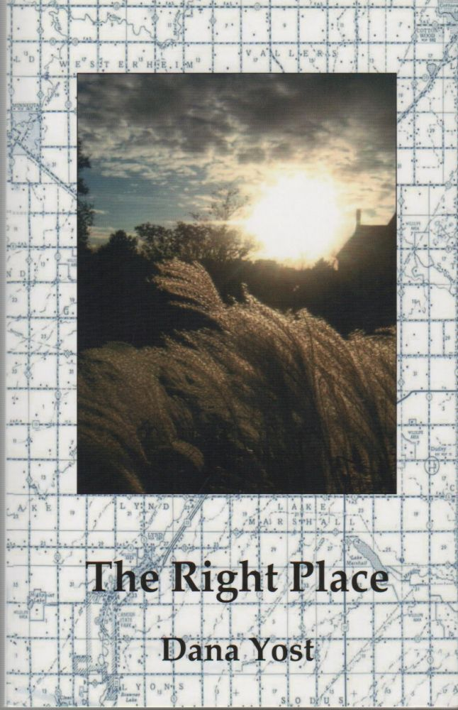 THE RIGHT PLACE. Dana YOST.
