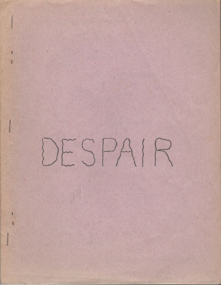 DESPAIR: Poems to Come Down By. Ed SANDERS.