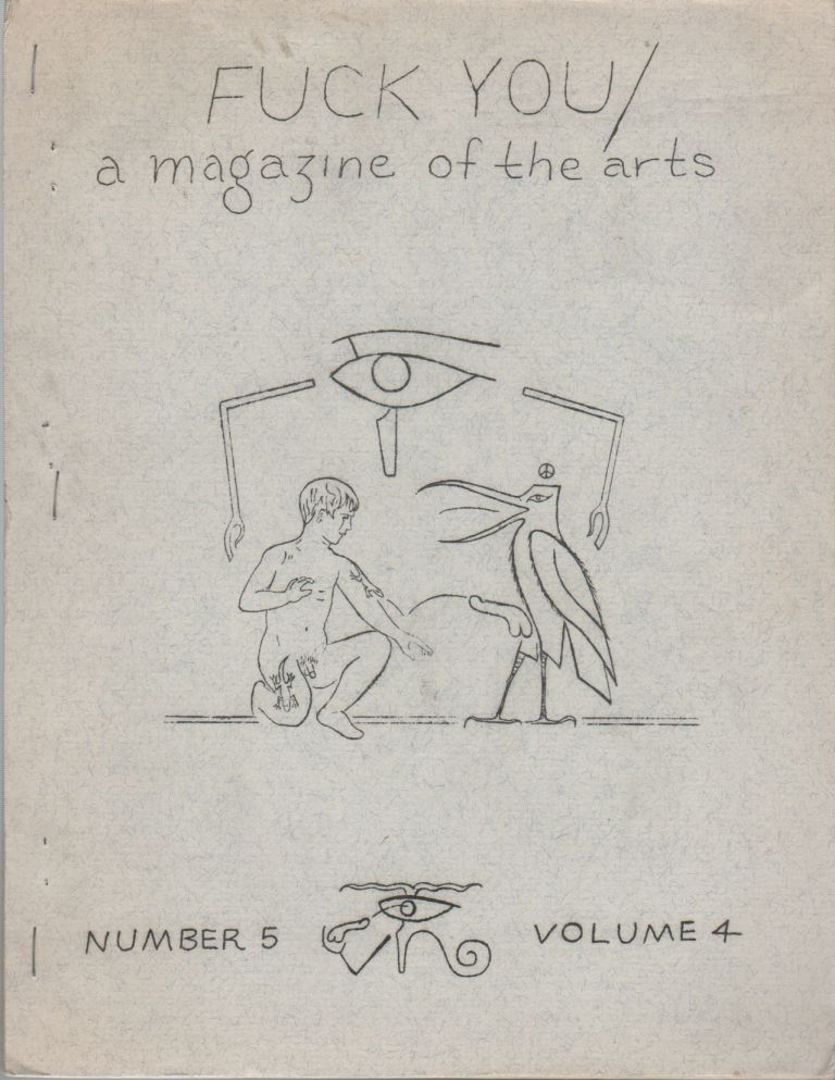 FUCK YOU: A Magazine of the Arts - Number 5, Vol. 4. Ed SANDERS.