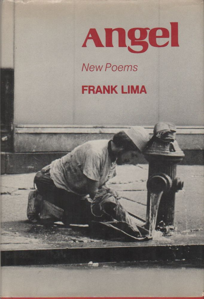 ANGEL: New Poems. Frank LIMA.