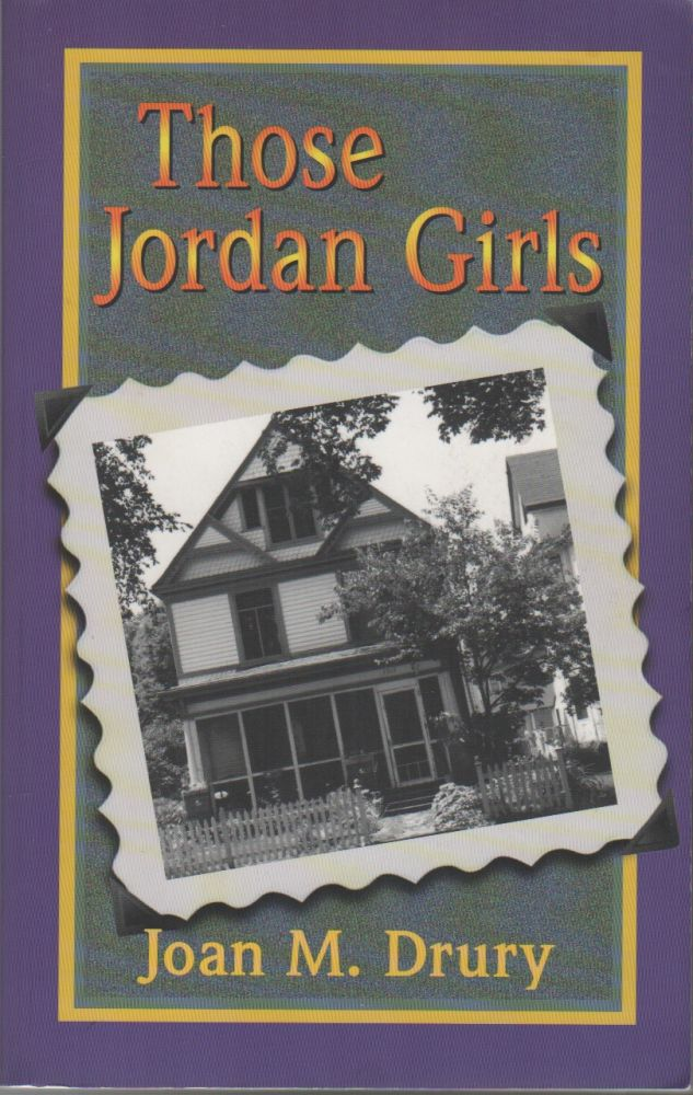 THOSE JORDAN GIRLS. Joan M. DRURY.