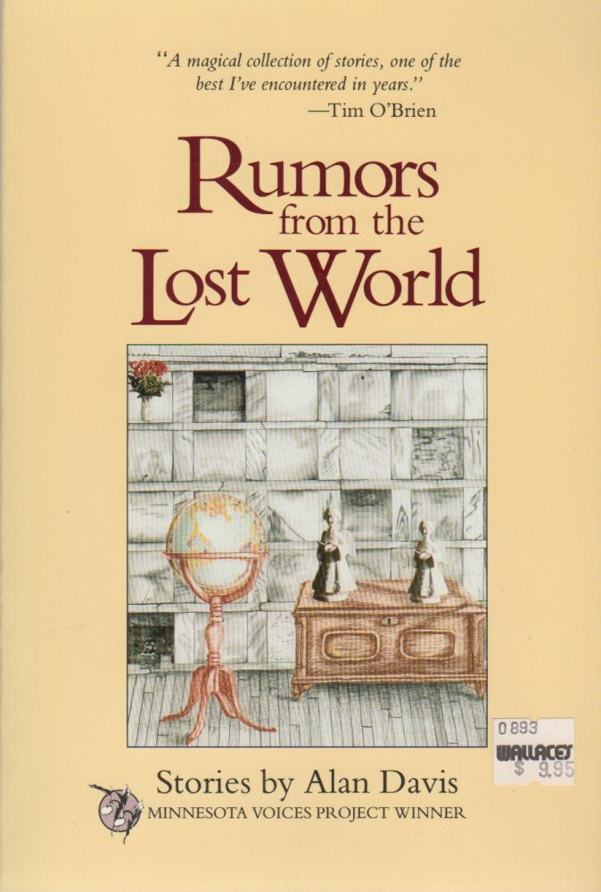 RUMORS FROM THE LOST WORLD: Stories (Minnesota Voices Project Number 54). Alan DAVIS.