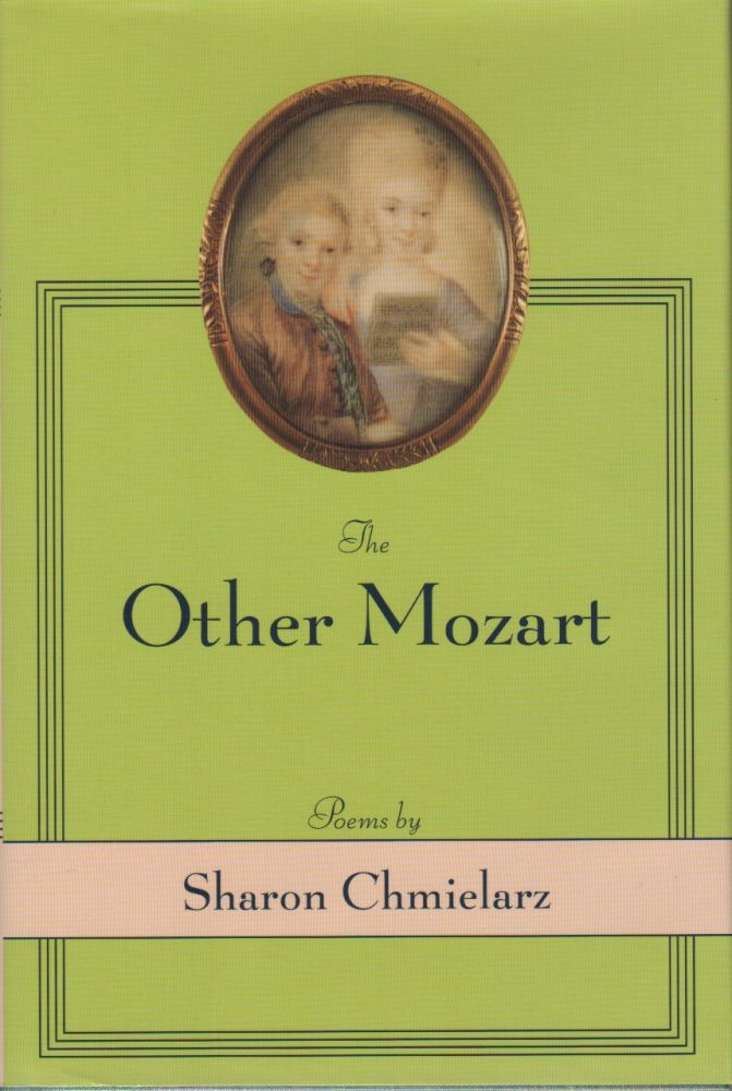 THE OTHER MOZART. Sharon CHMIELARZ.