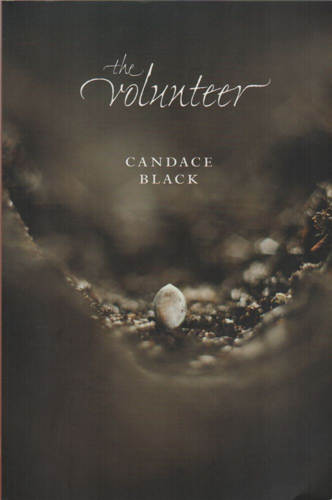 THE VOLUNTEER. Candace BLACK.