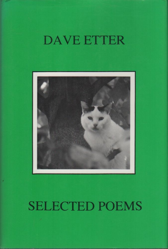 SELECTED POEMS. Dave ETTER.