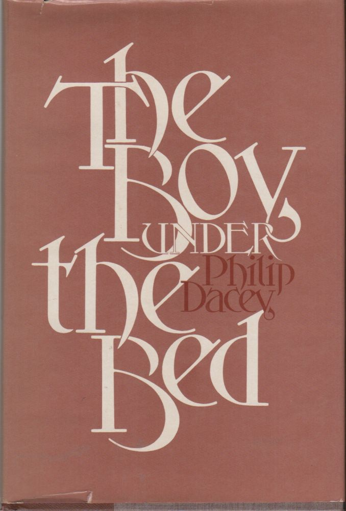 THE BOY UNDER THE BED. Philip DACEY.