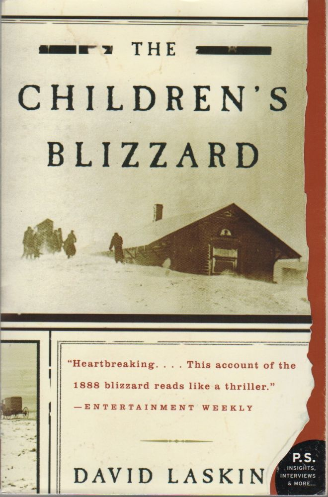 THE CHILDREN'S BLIZZARD. David LASKIN.