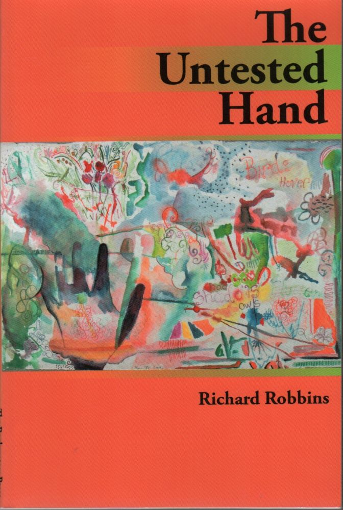 THE UNTESTED HAND. Richard ROBBINS.
