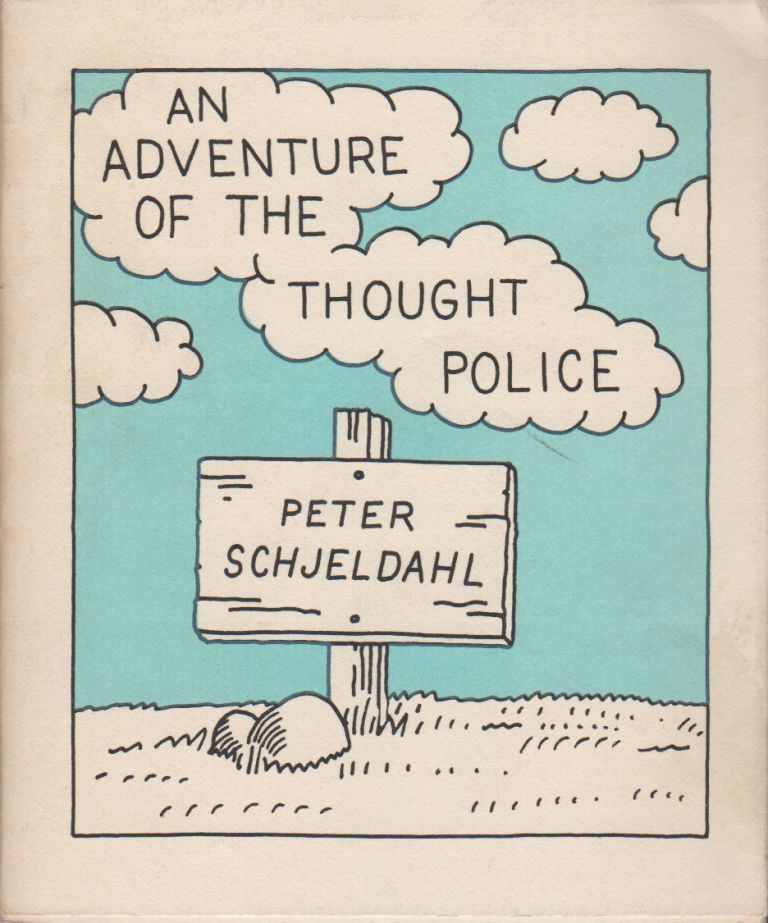 AN ADVENTURE OF THE THOUGHT POLICE. Peter SCHJELDAHL.