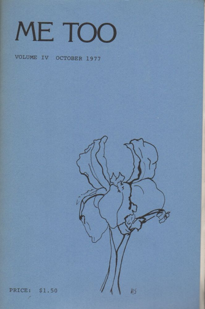 ME TOO: A Poetry Magazine - Volume IV - October 1977. Patricia MARKERT, Mary Stroh.