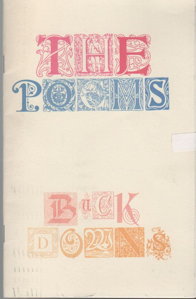 THE POEMS. Buck DOWNS.