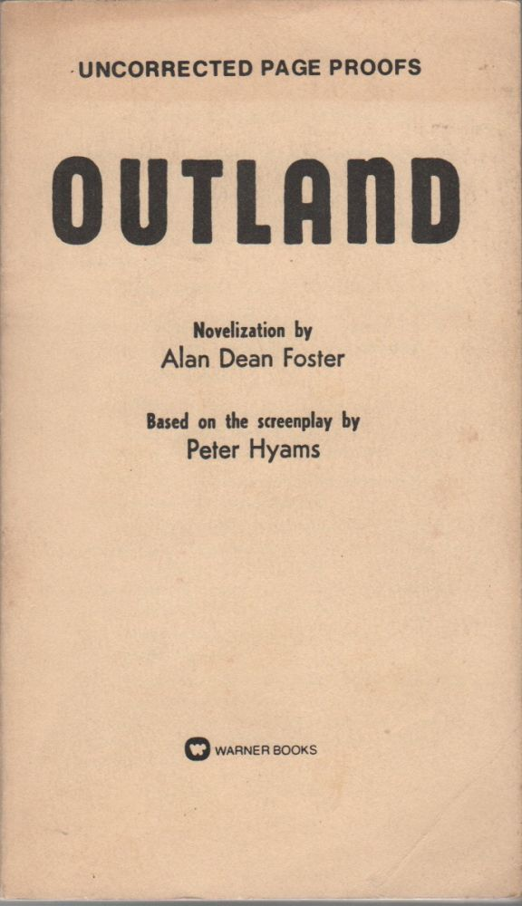 OUTLAND. Alan Dean FOSTER, Peter Hyams.