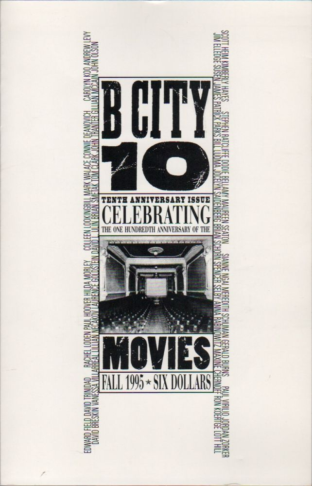 B CITY 10: 10th Anniversary Issue Celebrating the 100th Anniversary of the Movies - Fall 1995. Connie DEANOVICH.