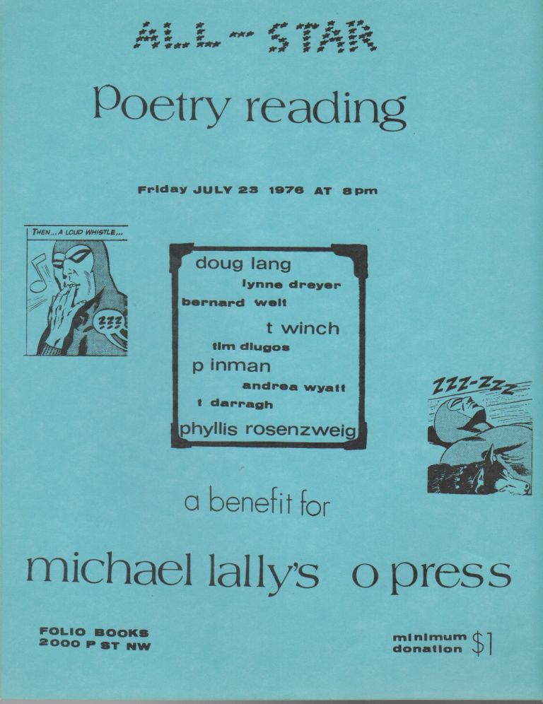 ALL-STAR POETRY READING: A Benefit for Michael Lally's O Press [Flyer]. Doug LANG, Tim Dlugos, Lynne Dreyer, Michael Lally.