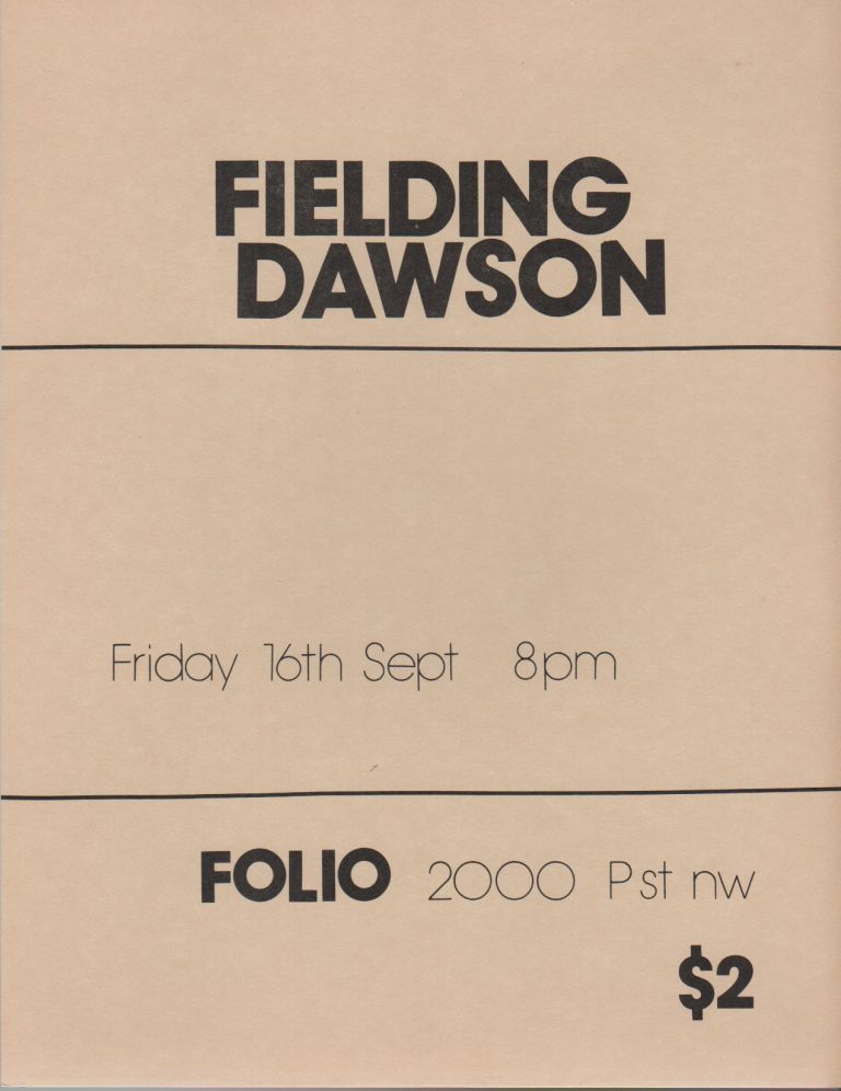 [Flyer for a Reading by Fielding Dawson at Folio Books, D.C.]. Fielding DAWSON.