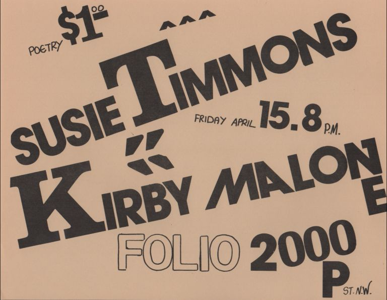 [Flyer for a Reading by Susie Timmons and Kirby Malone at Folio Books, D.C.]. Susie TIMMONS, Kirby Malone.