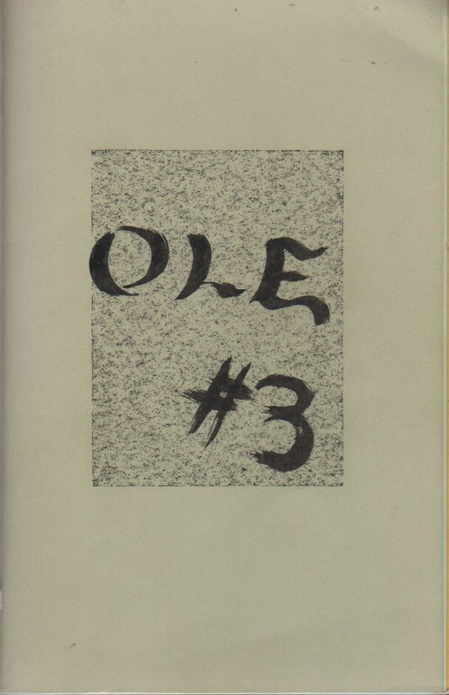 OLE: The Original Consciousness-Expansion Magazine - No. 3 - November 1965. Douglas BLAZEK, Charles Bukowski, Contributor.