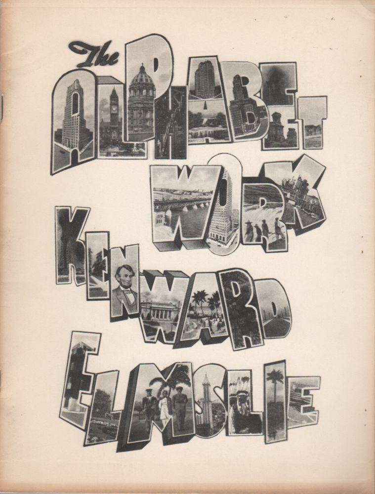 THE ALPHABET WORK. Kenward ELMSLIE.