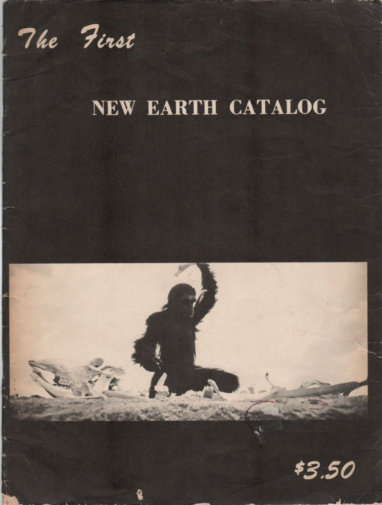 THE FIRST NEW EARTH CATALOG. Scott FRENCH, Publisher.