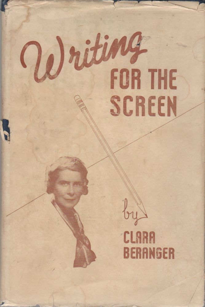 WRITING FOR THE SCREEN. Clara BERANGER.