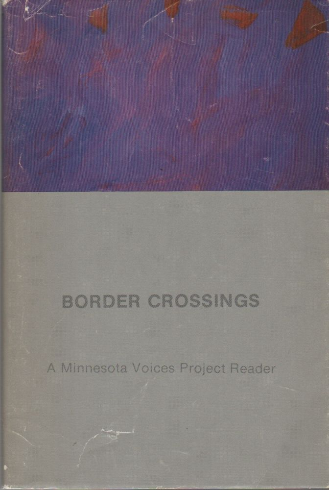 BORDER CROSSINGS: A Minnesota Voices Project Reader. Jonis AGEE.