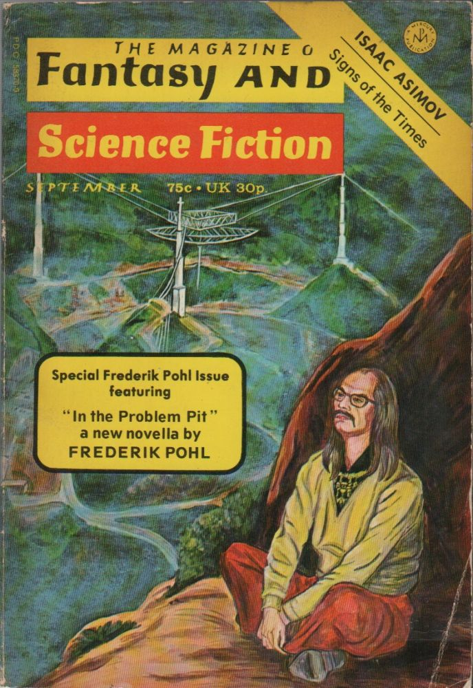 THE MAGAZINE OF FANTASY AND SCIENCE FICTION - Vol. 45 No. 3 - September 1973. Frederik POHL, Isaac Asimov, Contributor.