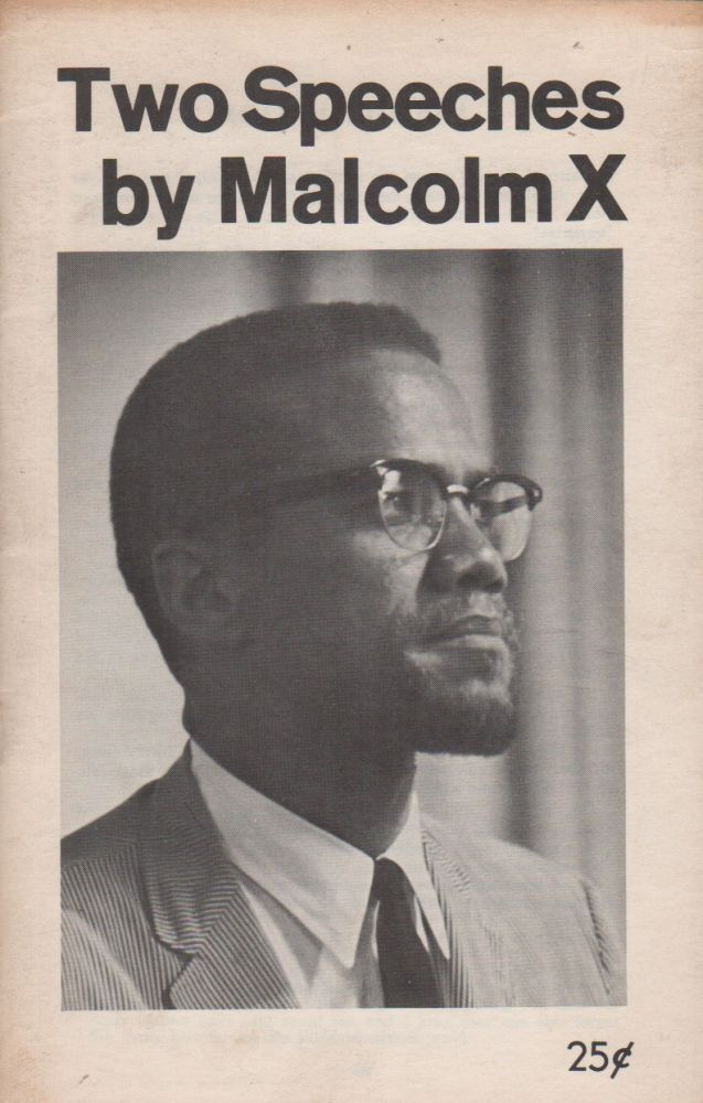 TWO SPEECHES BY MALCOLM X. Malcolm X.