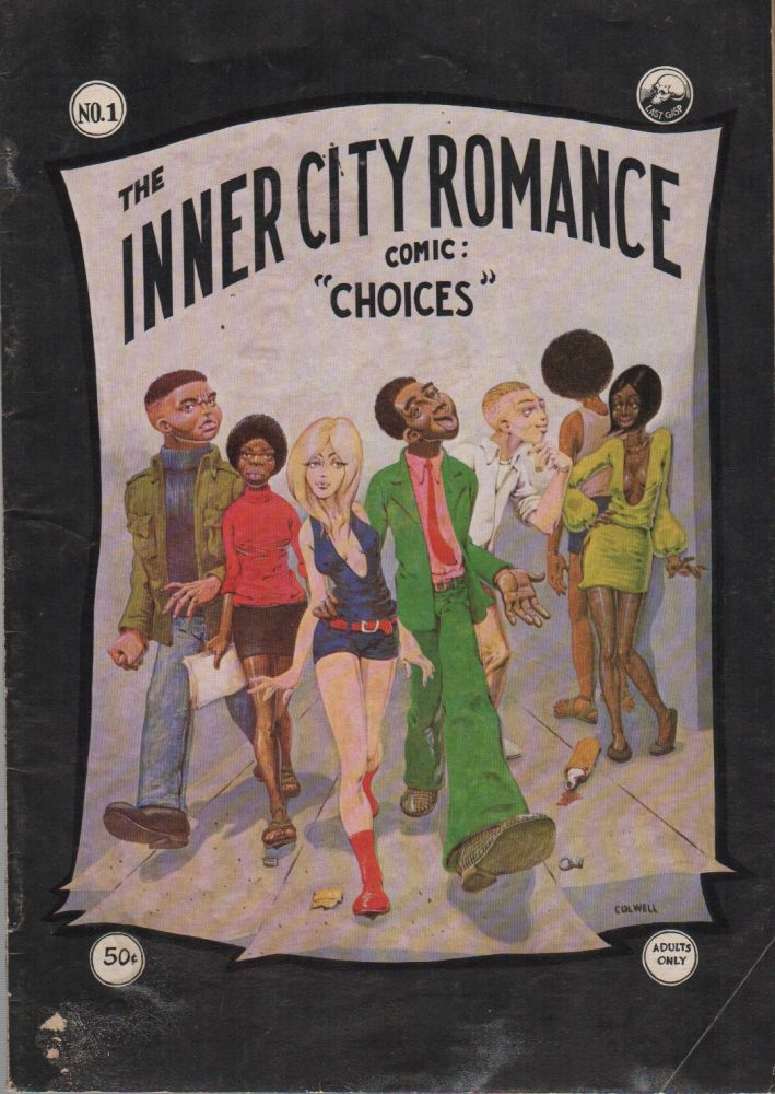 """THE INNER CITY ROMANCE COMIC: """"CHOICES"""" (No. 1). Guy COLWELL."""