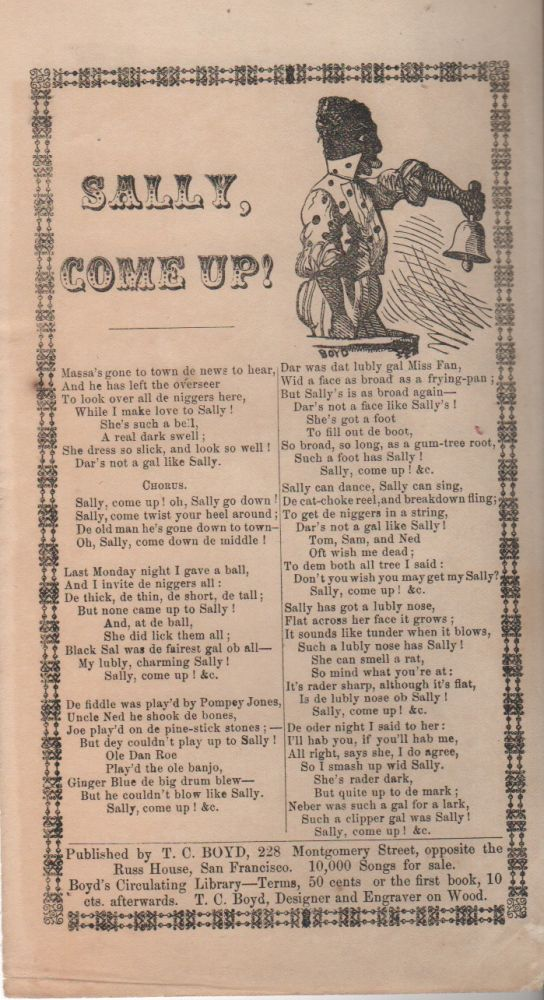 SALLY, COME UP! [Broadside Ballad-Sheet]. Slavery, T C. Boyd.