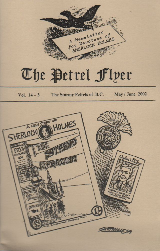 THE PETREL FLYER: A Newsletter for Devotees of Sherlock Holmes - Vol. 14-3 - May/June 2002. Sherlockiana, Stormy Petrels of British Columbia.