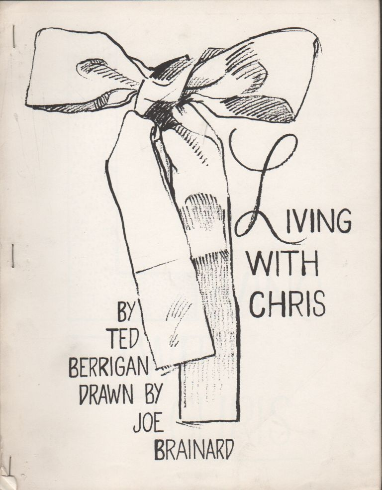 LIVING WITH CHRIS. Ted BERRIGAN, Joe Brainard.
