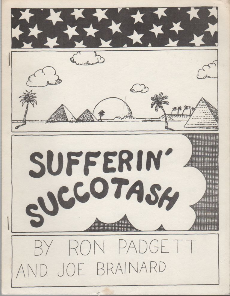 SUFFERIN' SUCCOTASH / KISS MY ASS! Joe BRAINARD, Ron Padgett, Michael Brownstein.