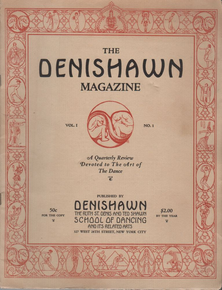 THE DENISHAWN MAGAZINE: A Quarterly Review Devoted to the Art of the Dance: Vol. 1 No. 1 [and] Vol. 1 No. 2 [First Two Issues]. Ruth ST. DENIS, Ted Shawn, Publishers.