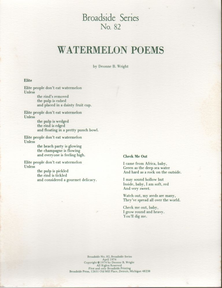 WATERMELON POEMS (Broadside Series No. 82). Deonne B. WRIGHT.