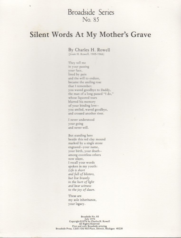 SILENT WORDS AT MY MOTHER'S GRAVE (Broadside Series No. 85). Charles H. ROWELL.