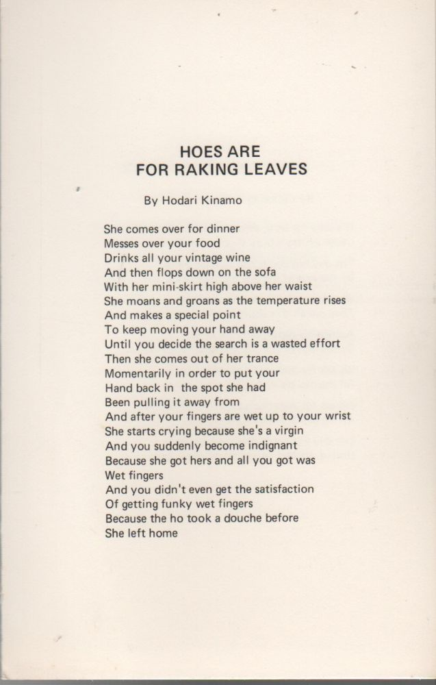 HOES ARE FOR RAKING LEAVES [...] UNITE [...] THE BLACK MAN'S LIFE [...] SUPERBLACK (Broadside No. 53). Hodari KINAMO, LaDonna Tolbert, B H. Rogers, Alvin Kingcade.