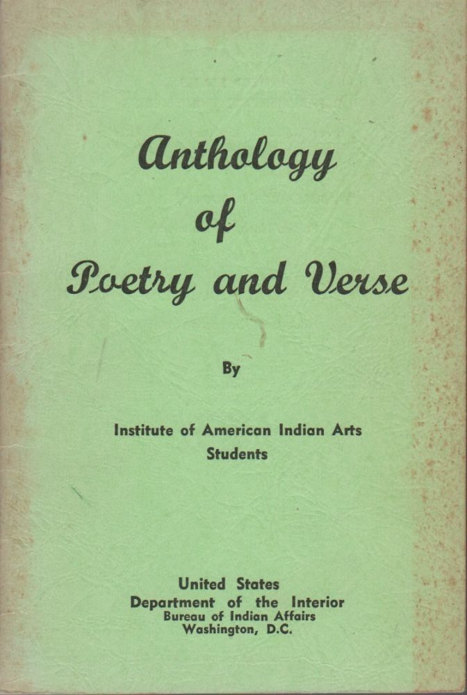 ANTHOLOGY OF POETRY AND VERSE BY INSTITUTE OF AMERICAN INDIAN ARTS STUDENTS. Vincent PRICE, Native Americana.