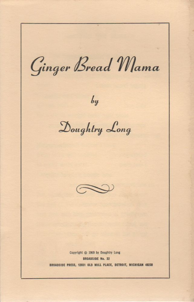 GINGER BREAD MAMA (Broadside No. 32). Doughtry LONG.