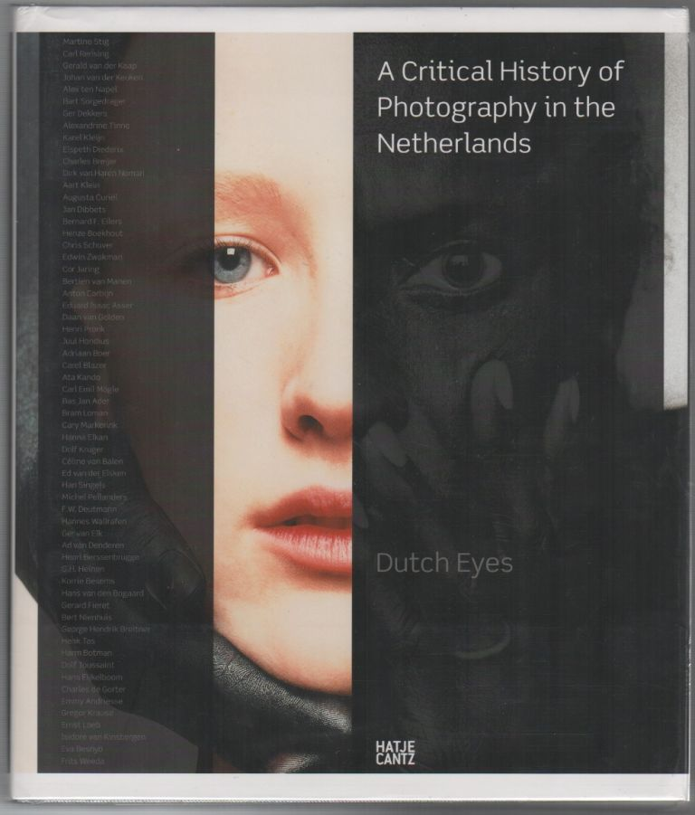 DUTCH EYES: A Critical History of Photography in the Netherlands. Flip BOOL.