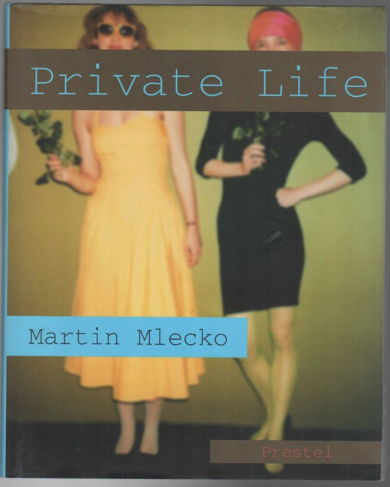PRIVATE LIFE. Martin MLECKO.